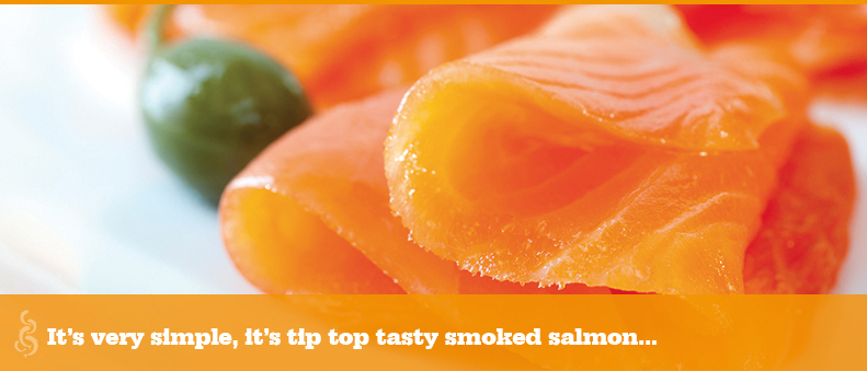 It's very simple, it's tip top tasty smoked salmon...